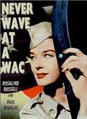 Never Wave at a WAC movie poster